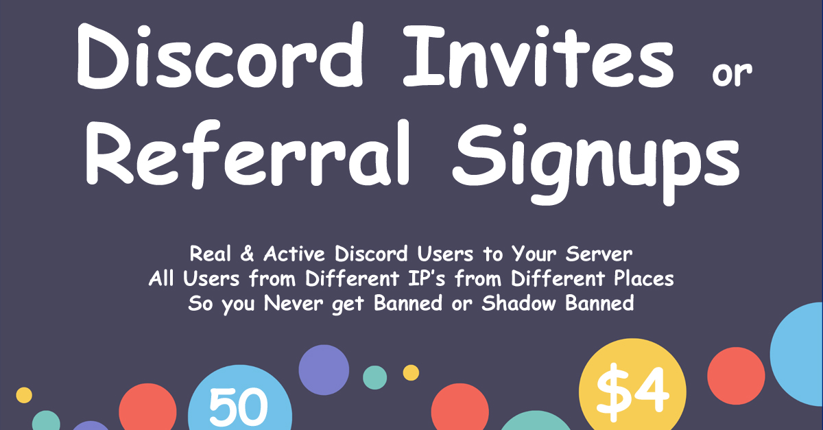 Get 50 Discord Referral Signups or Invites