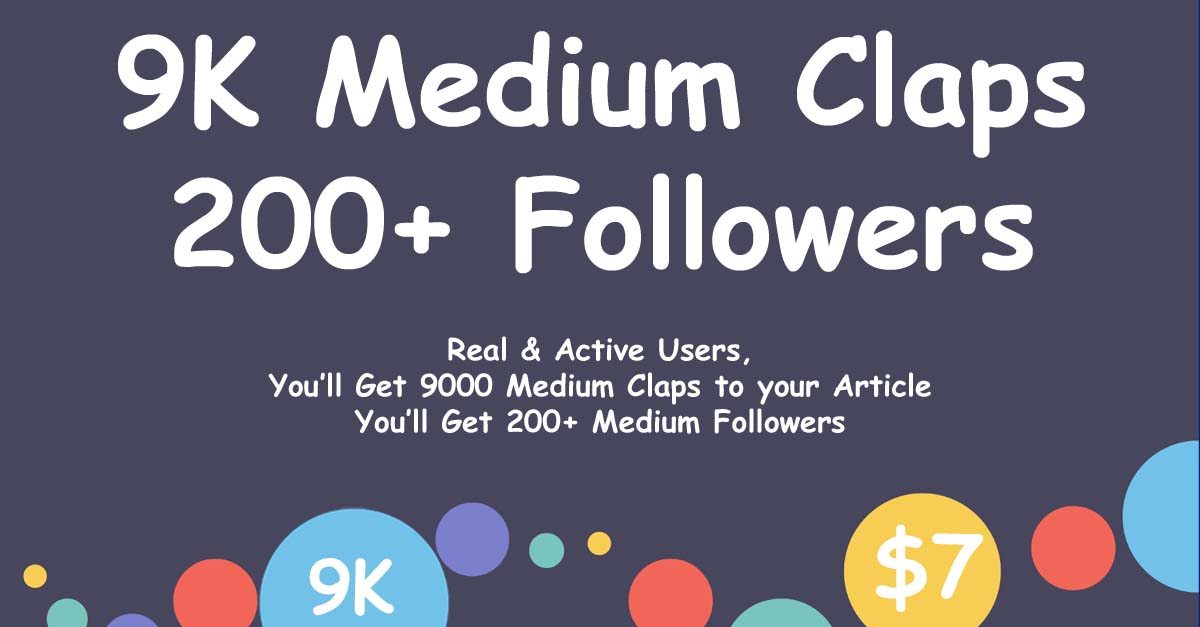 Buy 9000 Medium Claps and 200+ Followers