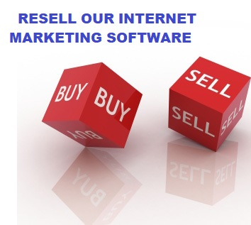 MAKE MONEY BY RESELLING OUR INTERNET MARKETING SOFTWARE IN YOUR COMPANY BRAND NAME.