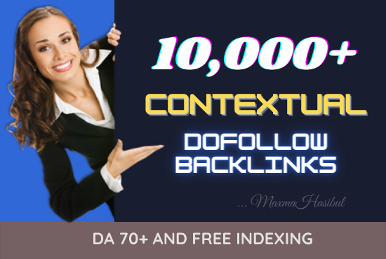 10,000 High quality contextual dofollow backlinks with free indexing