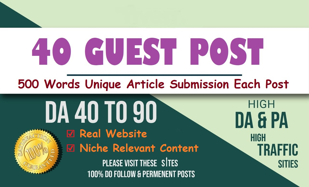 Write & Publish 40 Guest Post DA 95-50+ Site Permanent Article Submission For Higher Google Ranking