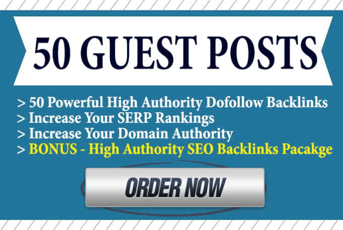 I will Do 50 Guest Post,with Dofollow Backlinks DA50 to 90