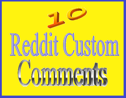 Super cheap rate,10+ Reddit custom comments/ 10+ image post.