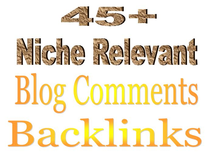 45+ Niche Relevant Blog Comments Backlinks.....