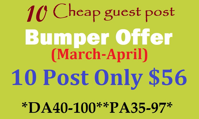 New cheap offer - Write Publish 10 X High Authority Guest Post DA40-100 with do-f0llow backlinks