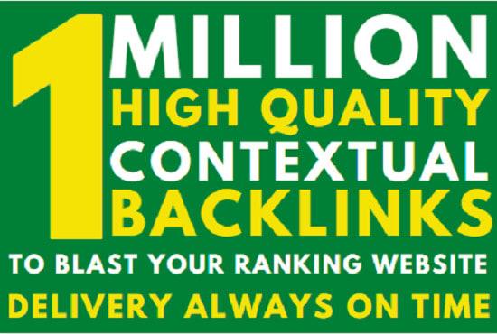 Create 1 million SEO Dofollow Contextual Backlinks