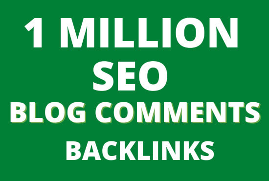 Do 1.5 Million blog comment backlinks for offpage SEO ranking
