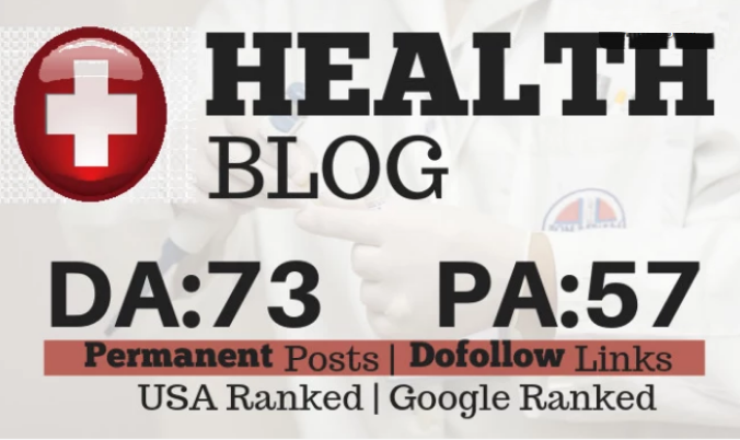 Write And Publish A Health Guest Post On Da 73 Real Blog