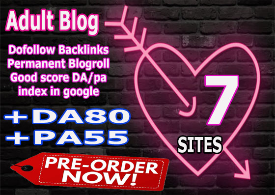 Give you Backlinks da80x7 site adult blogroll permanent