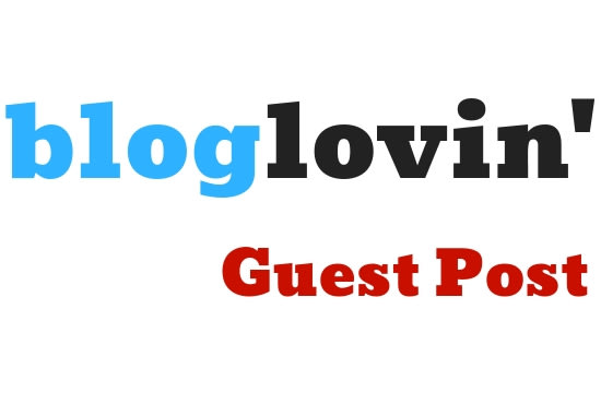 Guest Post on Bloglovin DA 93 HIGH QUALITY