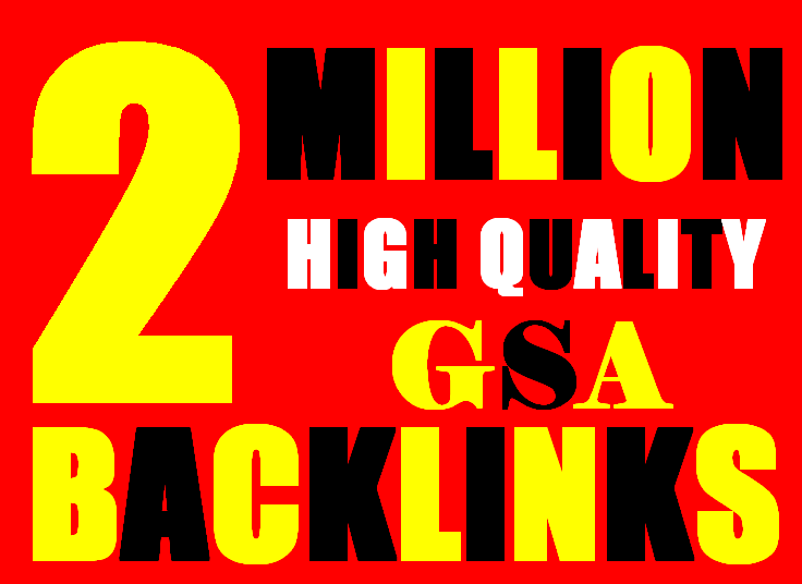 2M Gsa high-quality Backlinks For Fast Ranking