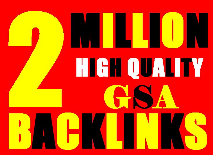 2M Gsa high-quality Backlinks For Fast Ranking