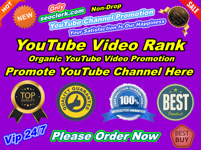 Exclusive Natural YouTube Promotion Non Drop Guaranteed