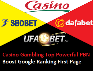 HQ 100,000 PBN Backlinks from UFABET Related Esports/Poker/Casino/Gambling/slotxo/Betting Guaranteed