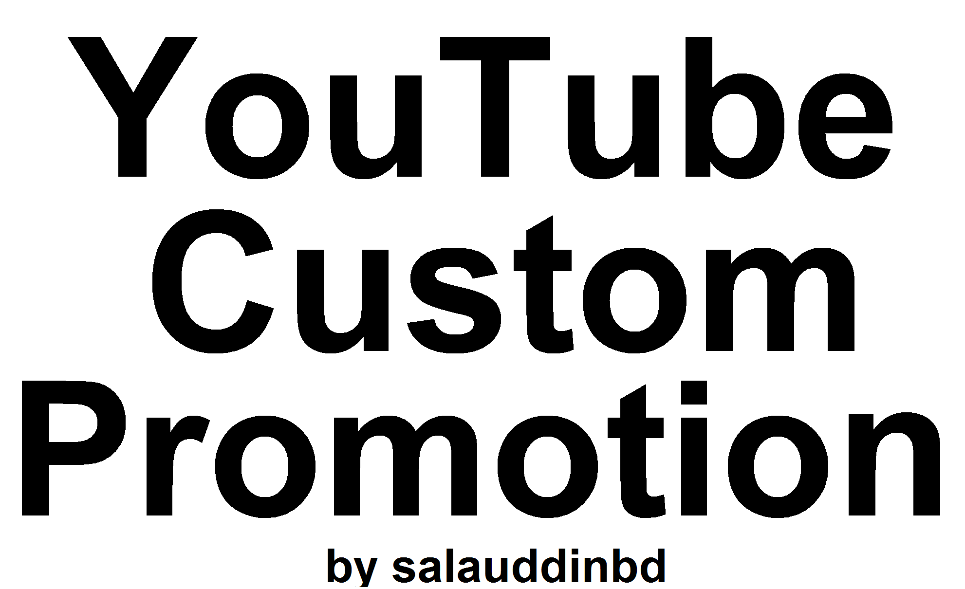 Safe YouTube High Quality Custom Promotion Marketing