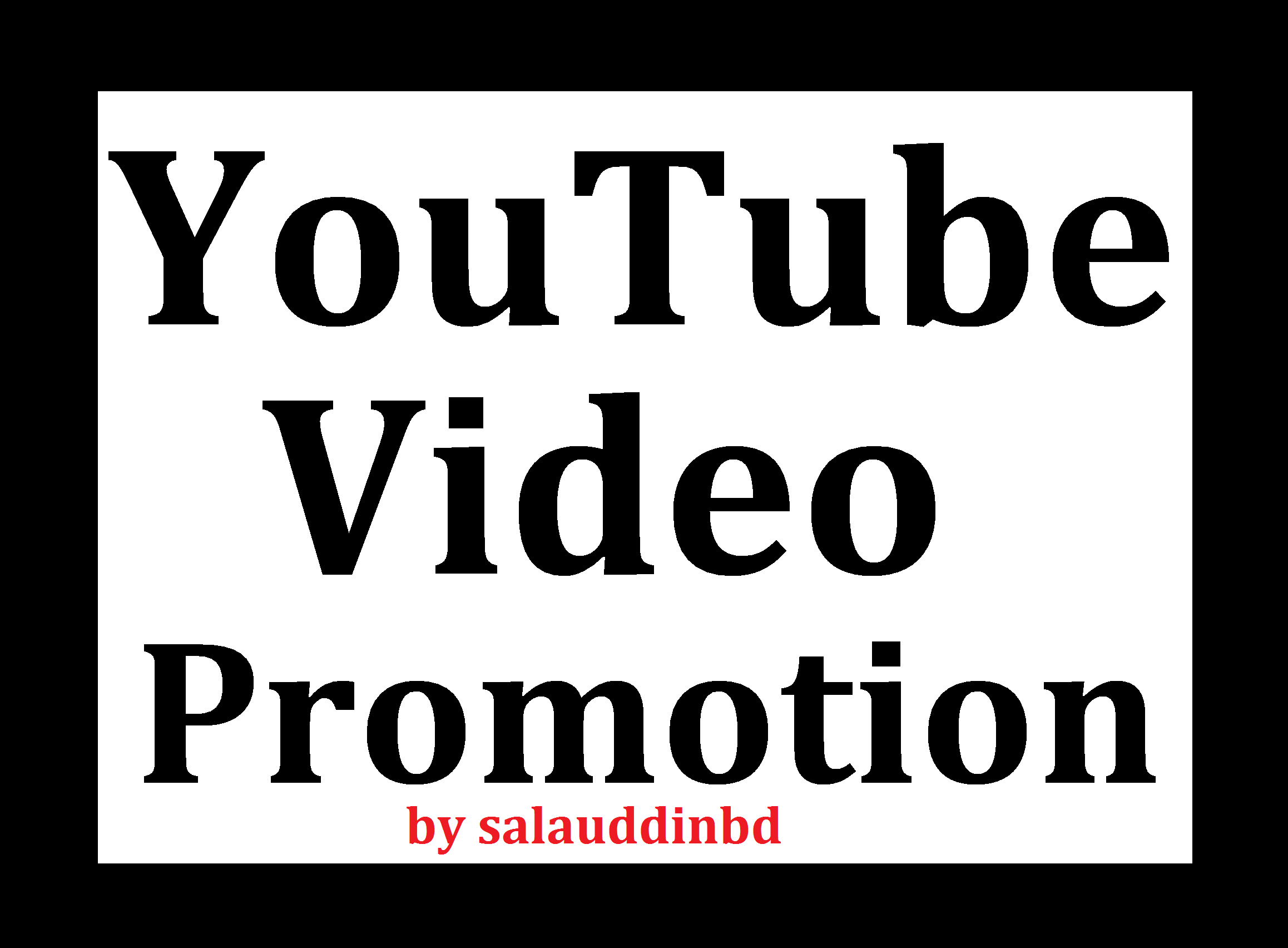 Add High Quality YouTube Video Promotion Marketing