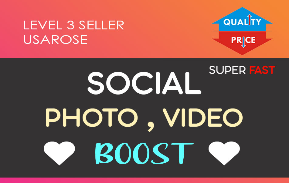 Social Photo OR Video Boost,  Real High Quality Service