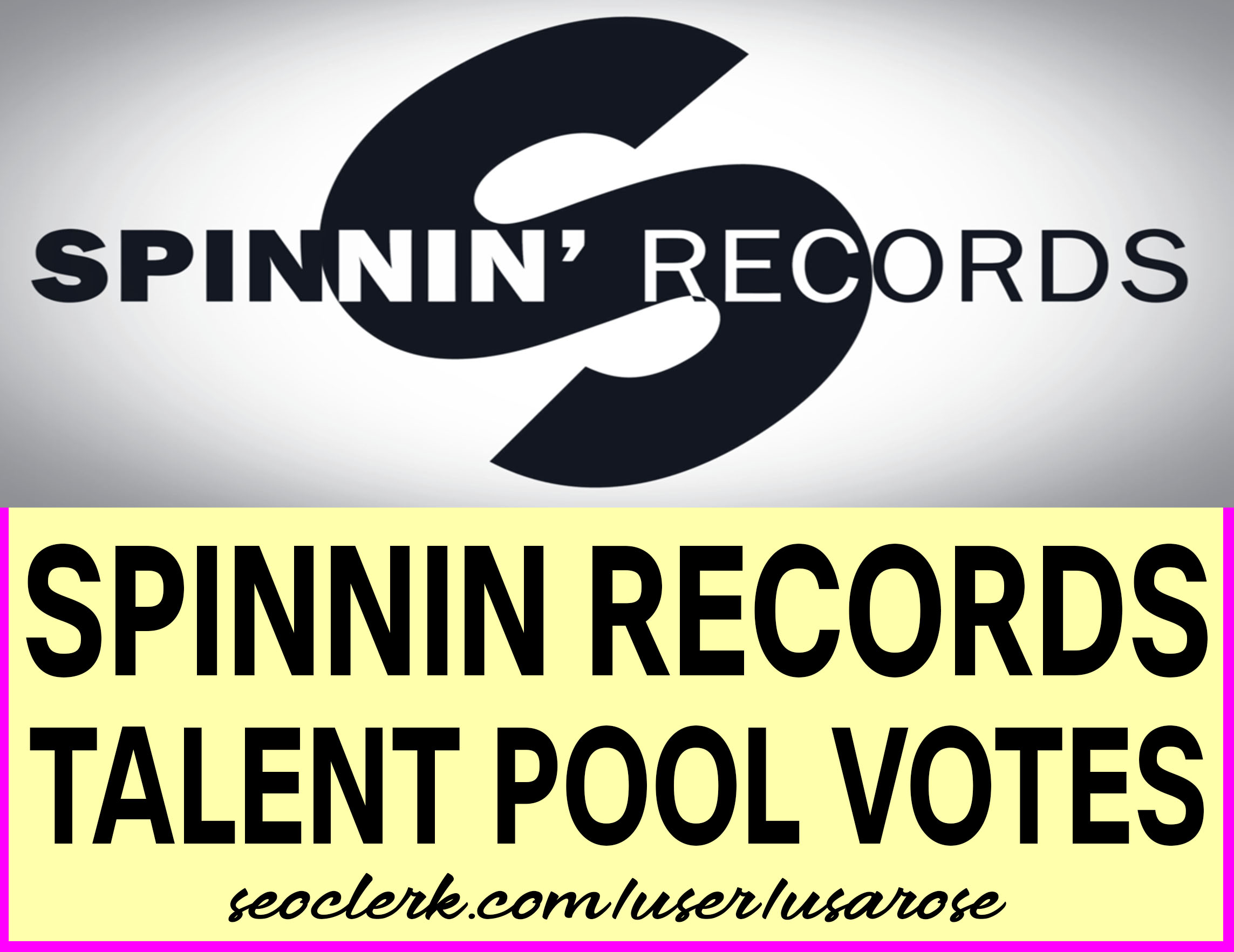 Give 100+ Spinnin Records Talent Pool Votes For Your Contest