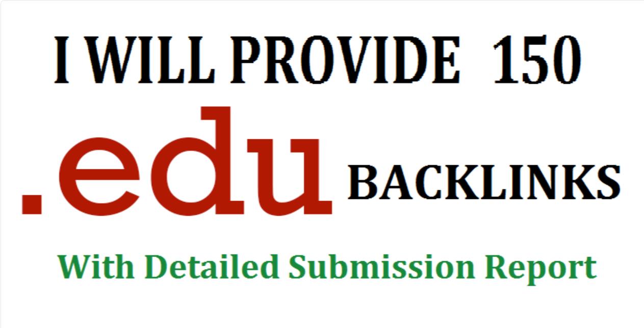 Get 20 - 150. EDU. GOV high authority backlinks