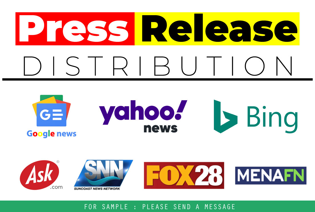 I will press release distribution on ein presswire,  google news