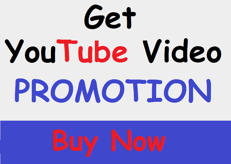 Get Best Youtube Video Promotion Safe Buy Now