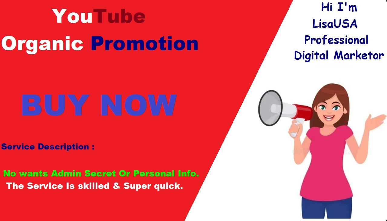 I will Add You Best Youtube Organic Promotion Safe Buy Now
