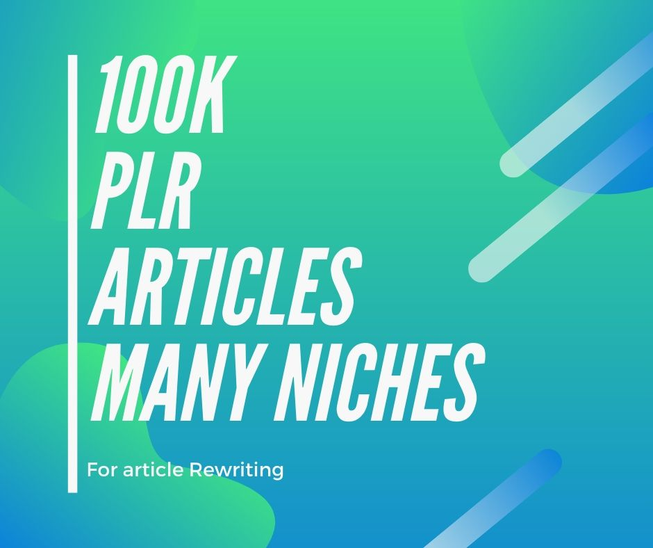 100k plr articles in various niches for writing
