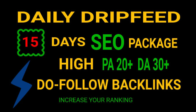 drip feed your website with white hat SEO backlinks service for 15 days