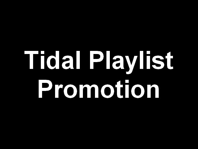 Your music on a Tidal PL playing 24/7 for a month