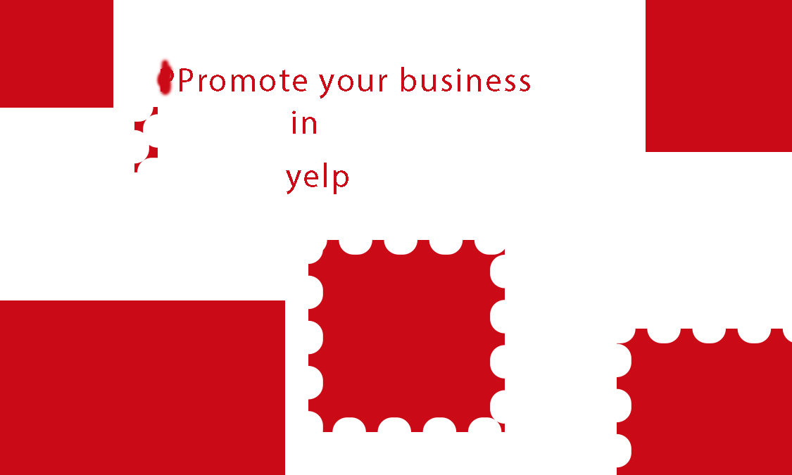 promote your business in yelp/google map/other websites