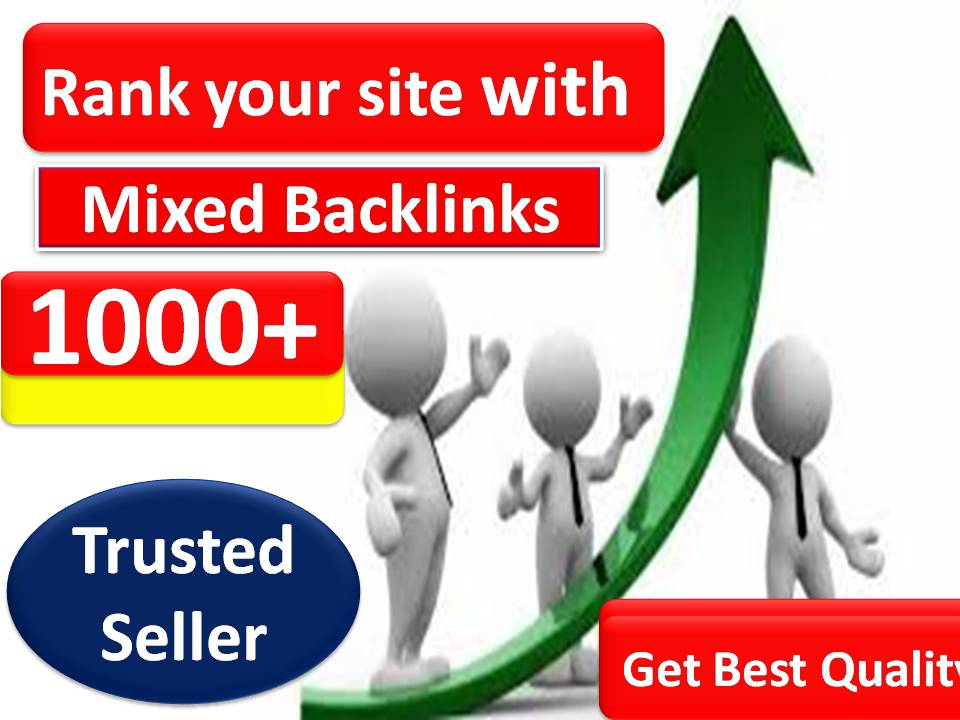Rank with 1000+ Mix Platform Of High Quality backlinks