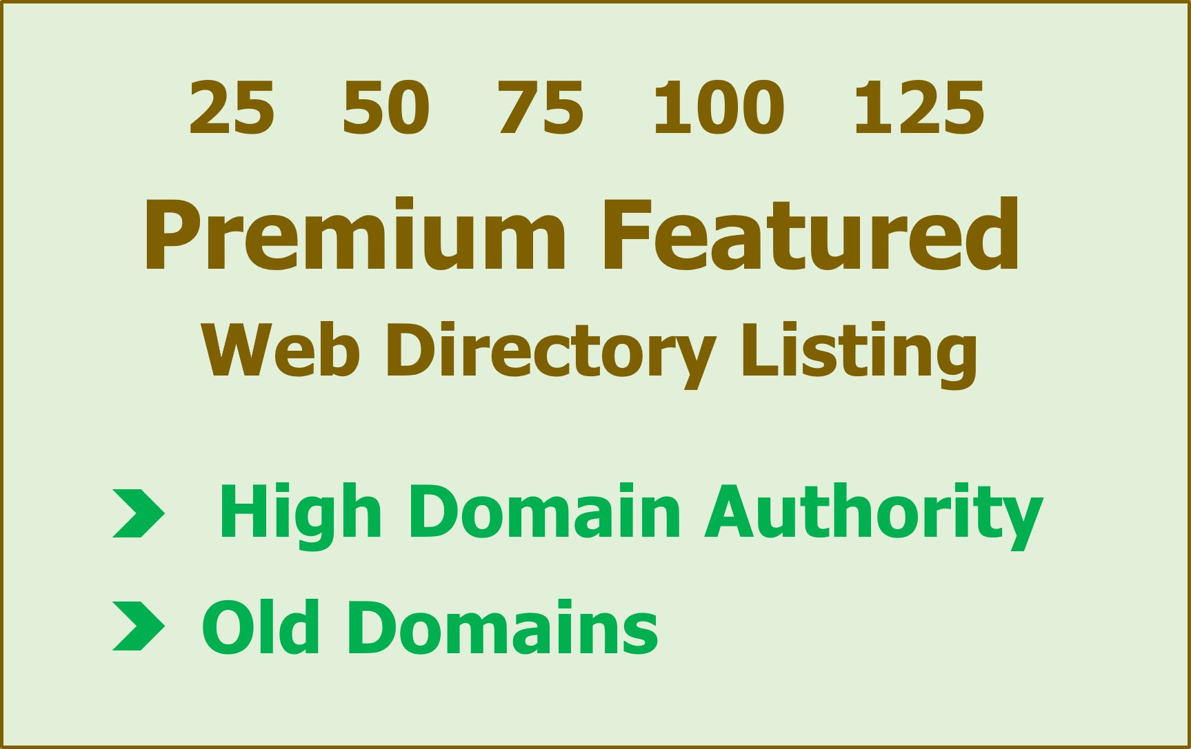 25 Premium Featured Directory Listing,  Manual Submission,  High DA Directories,  Old Domains