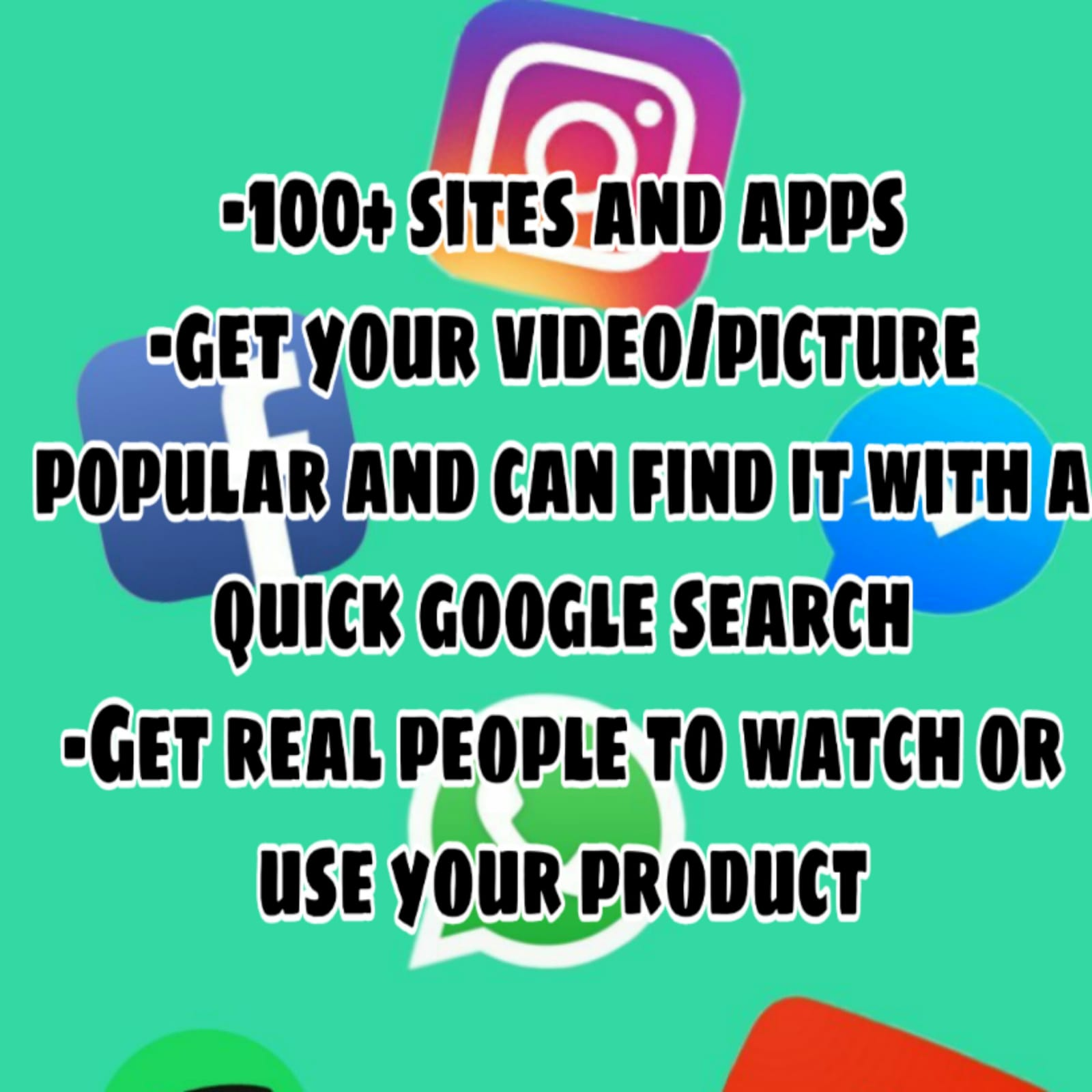 Advertising Your music video/video/picture/product to 100+ sites and apps