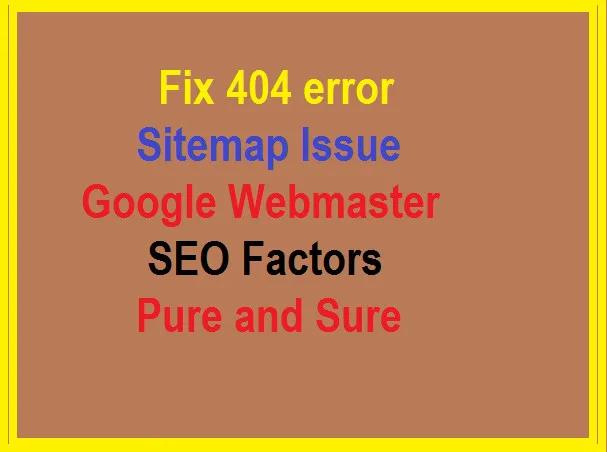 Ultimate Fix Google Webmaster Tools Errors,  Sitemap 404 Error