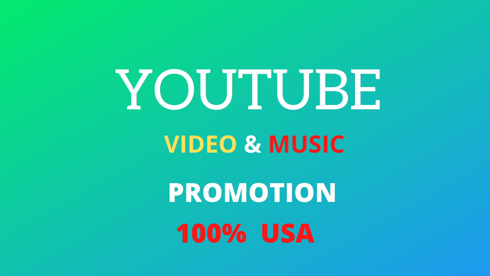 Youtube Promotion Video Or Music Target Country USA Or Worldwide