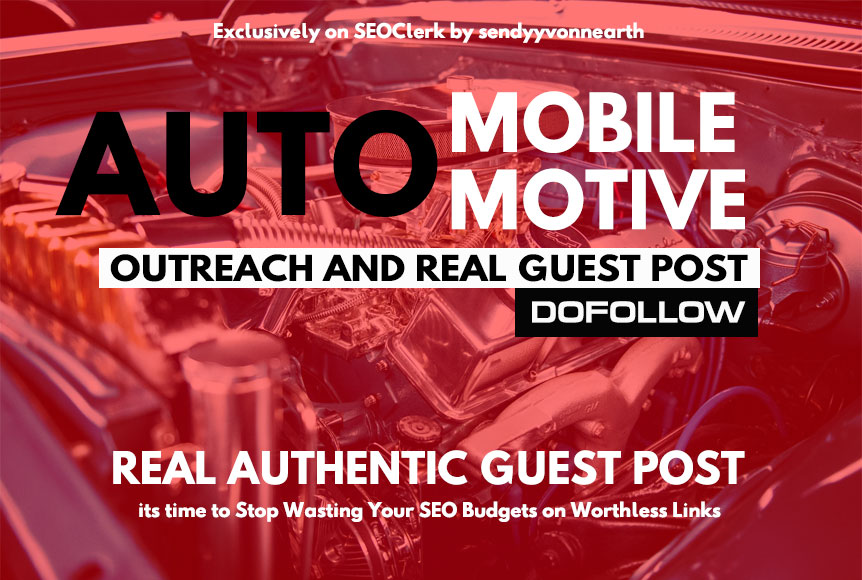Write and Guest Post Article on AutoMobile,  AutoMotive,  Finance,  Loan,  Insurance High Authority blog