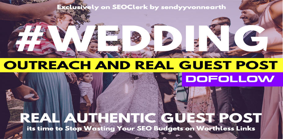 Write and Post High Domain Authority Wedding Guest Post