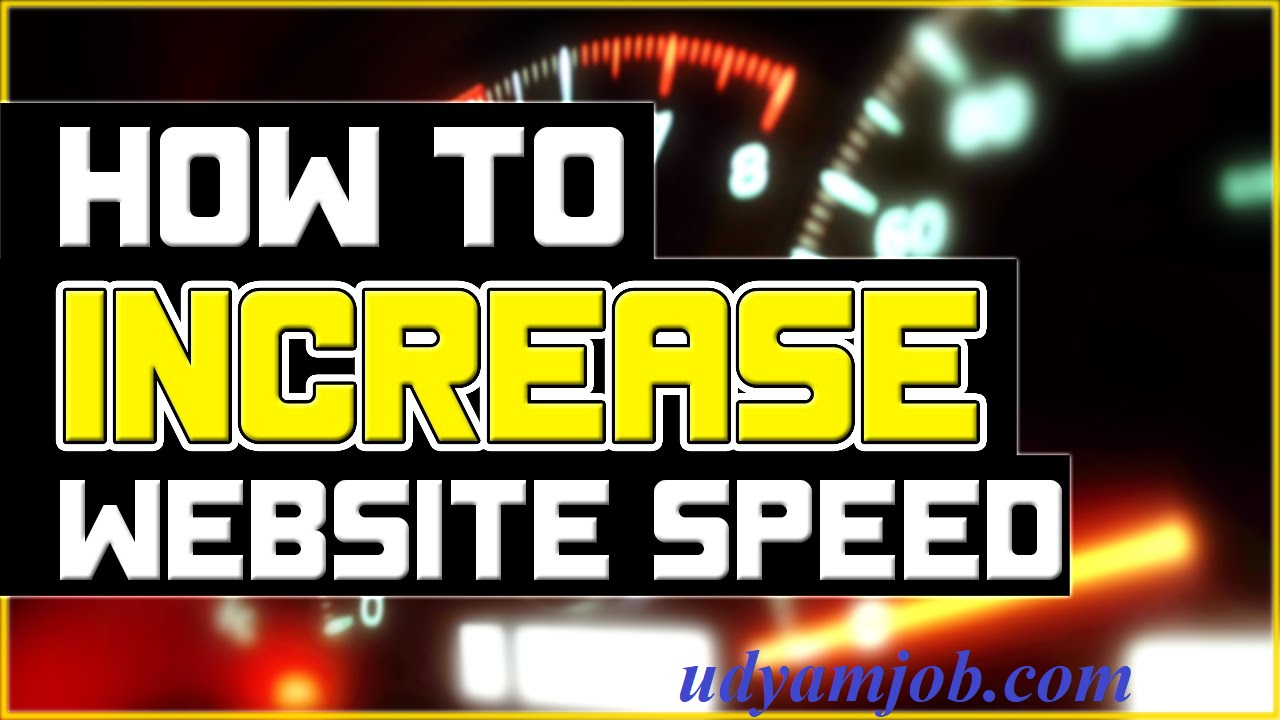 Increase wordpress website Speed to Boost ranking