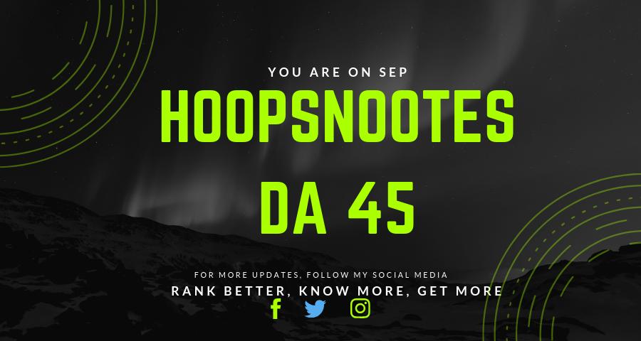 Publish A Guest Post On HoopsNotes. com DA 45