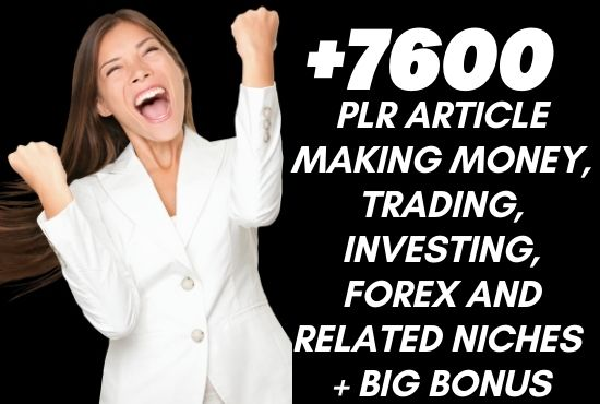 Get Over 7600 PLR articles about making money and related niches