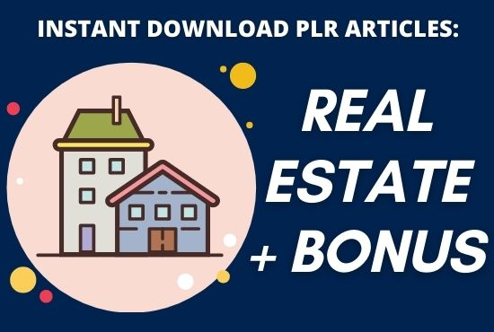 I will provide 1700 PLR article of real estate niche with bonus
