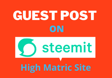 Guest Post on Steemit DA 90 High Matric Backlink