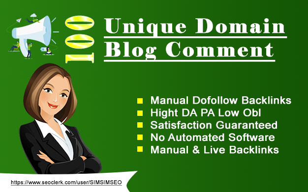 """""""I will"""" 100 unique domains blog comments backlinks with High DA PA"""