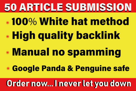 I will provide 50 article submission with hq unique domain seo backlinks
