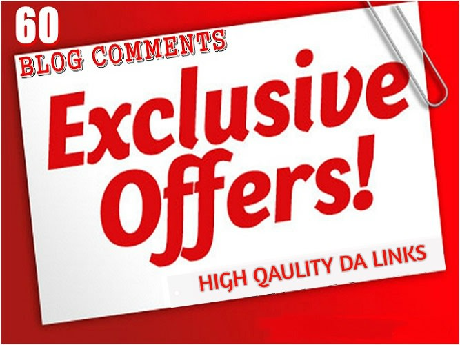 I will submit 60 exclusive high quality domain authority dofollow blog comments