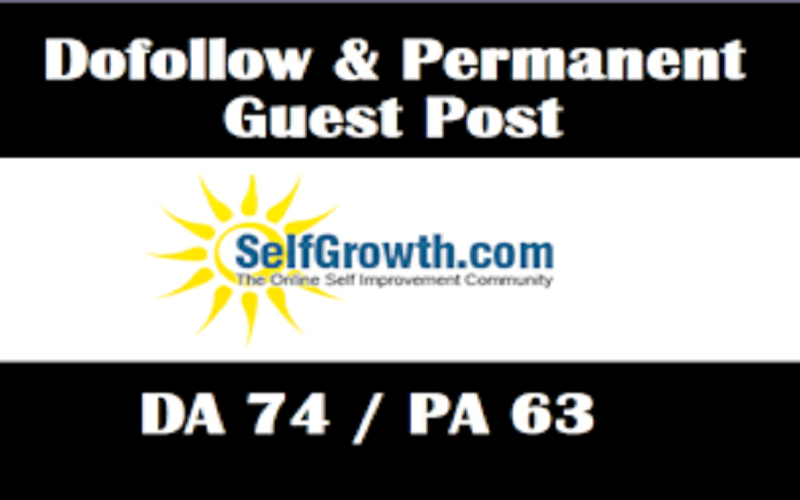 Publish A Guest post On Selfgrowth.com (Self growth) DA74 with Dofoll0w link