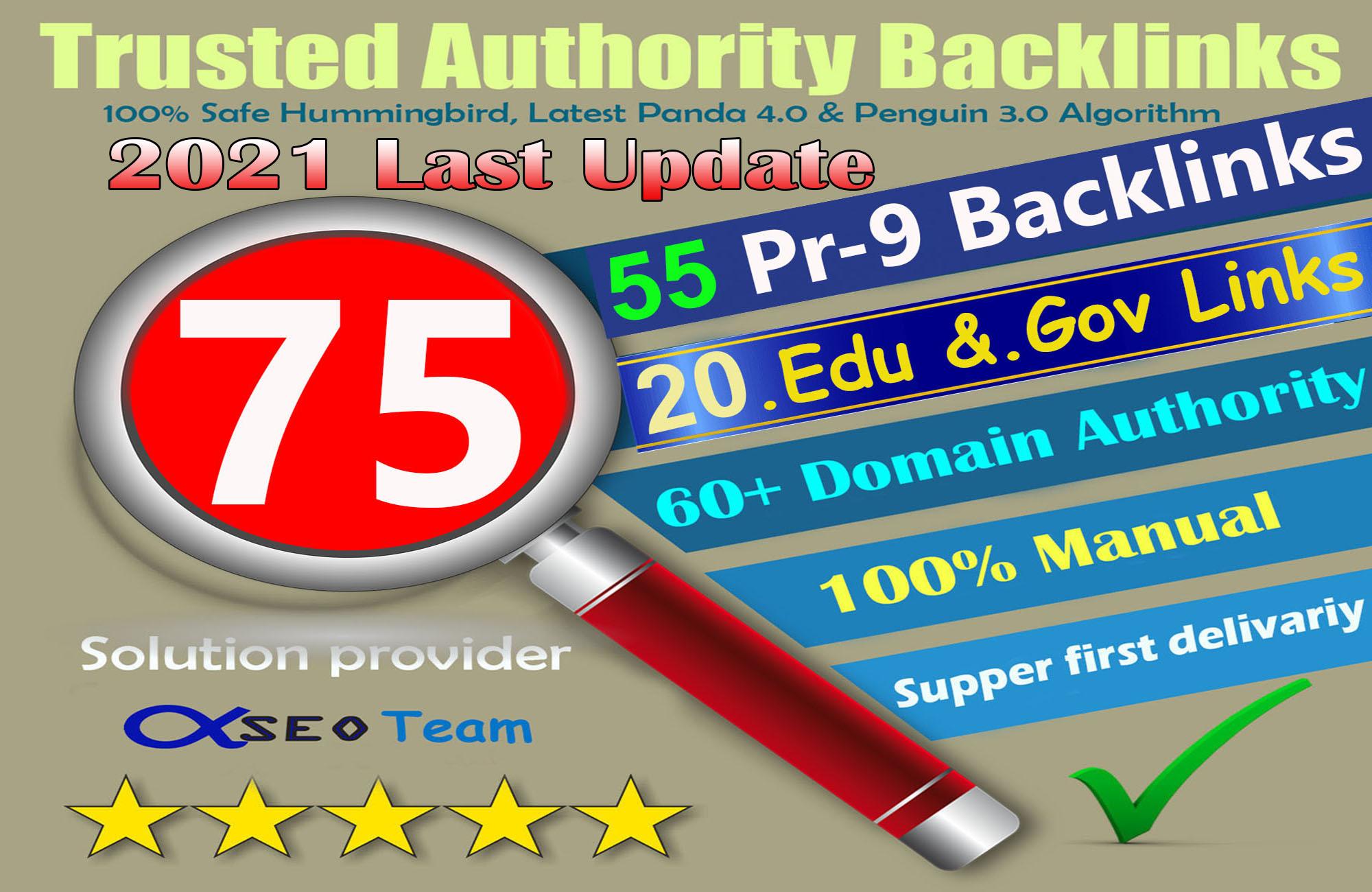 Exclusive Offer-75 Backlinks 50 PR9 +25 EDU/GOV 80+DA manually Do Safe SEO Increase Google rank