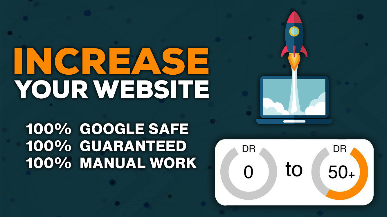 INCREASE YOUR SITE AHREFs DR FROM DR 0 TO DR50+ WITHIN 15 DAYS - GUARANTEED
