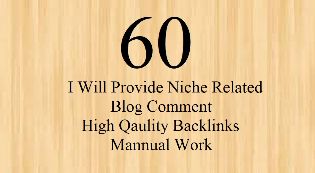 create 60 niche related blog comment