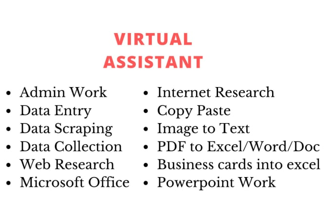 I will be a virtual assistant for data entry, typing and copy paste work